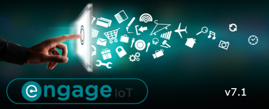 Engage IoT Software Release v7.1